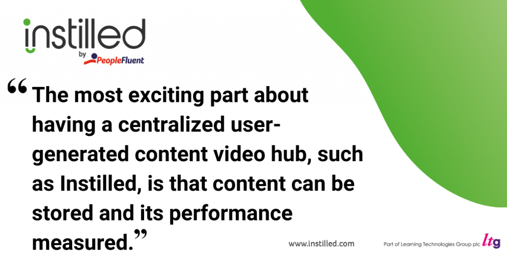 The most exciting part about having a centralized user-generated content video hub, such as Instilled, is that content can be stored and its performance measured.